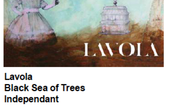 SFL Music Magazine – Album Review of LAVOLA – Black Sea of Trees